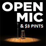 pen Mic Night & $3 Pints